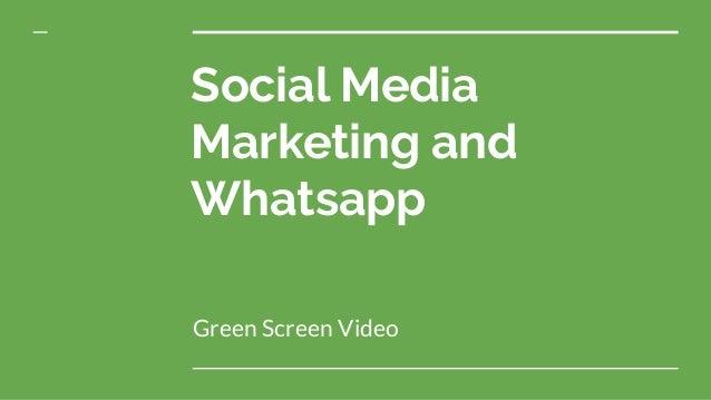Social Media Marketing and Whatsapp Green Screen Video