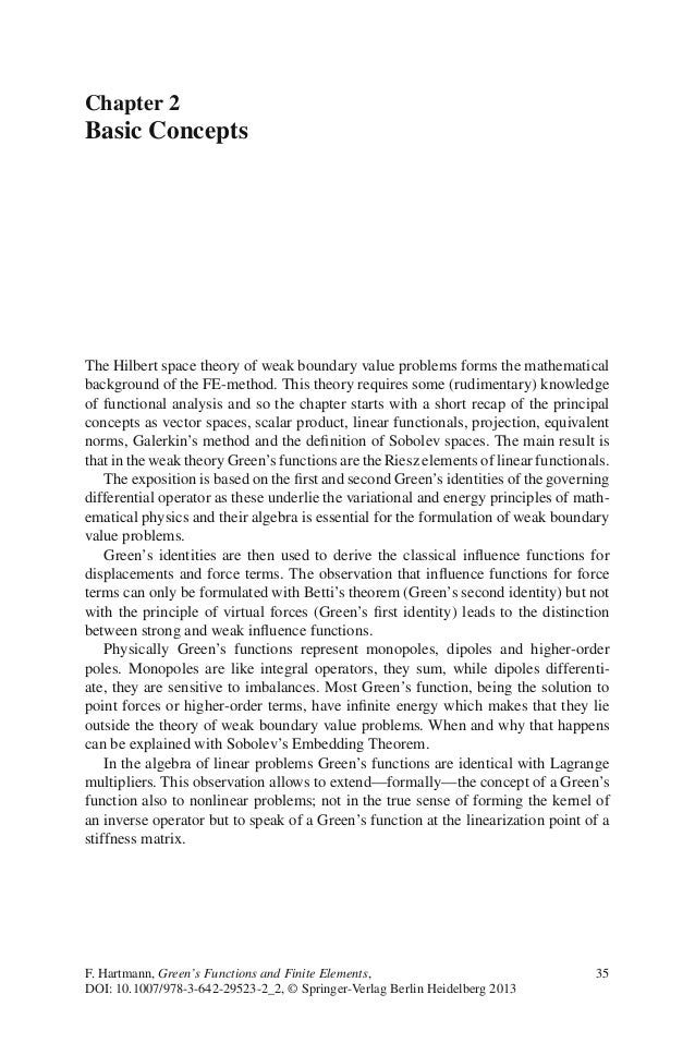 Chapter 2 Basic Concepts The Hilbert space theory of weak boundary value problems forms the mathematical background of the...