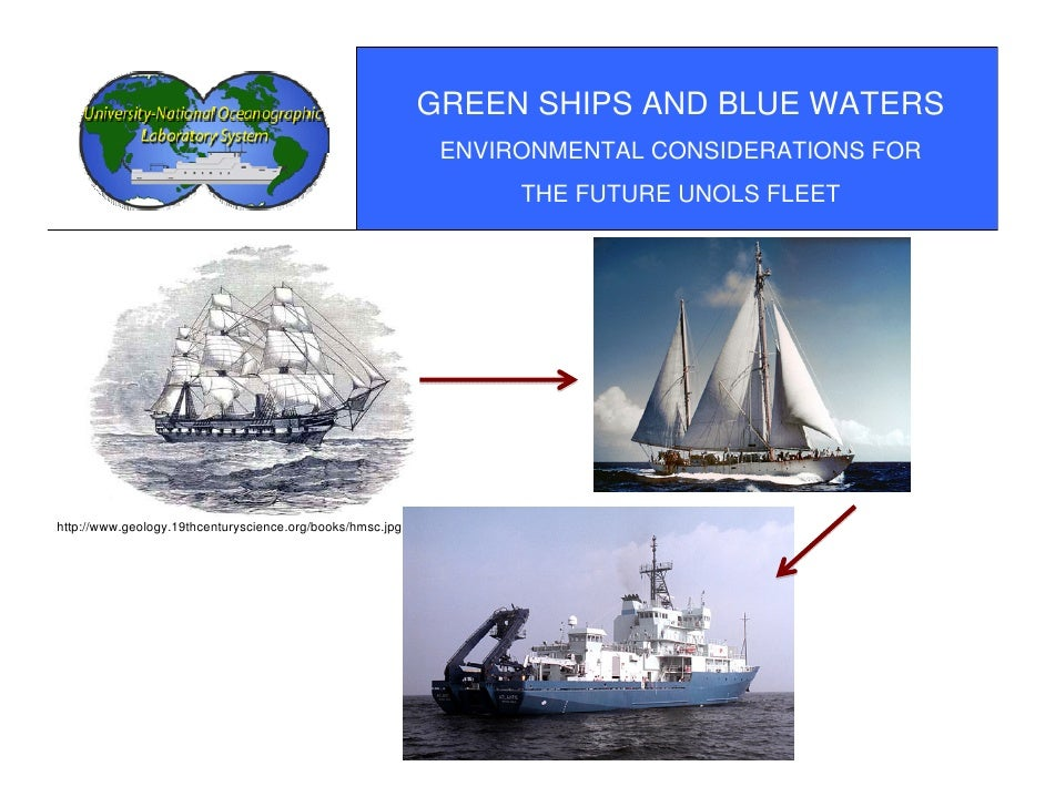 GREEN SHIPS AND BLUE WATERS                                                             ENVIRONMENTAL CONSIDERATIONS FOR  ...