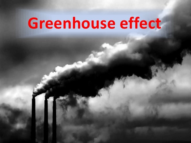 Greenhouse effect<br />