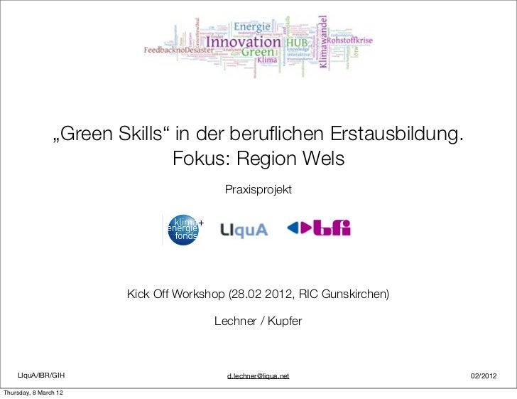"""""""Green Skills"""" in der beruflichen Erstausbildung.                              Fokus: Region Wels                          ..."""