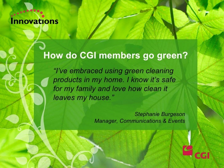 """ I've embraced using green cleaning products in my home. I know it's safe for my family and love how clean it leaves my h..."