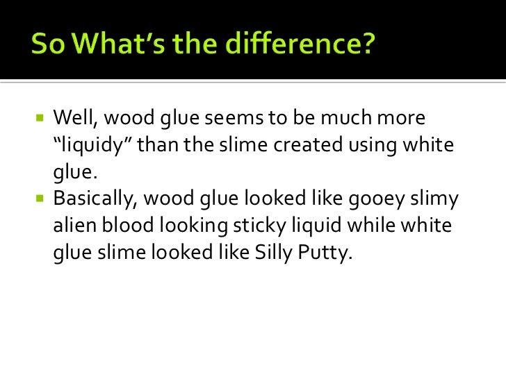 Green slime wood glue white glue 11 ccuart Gallery