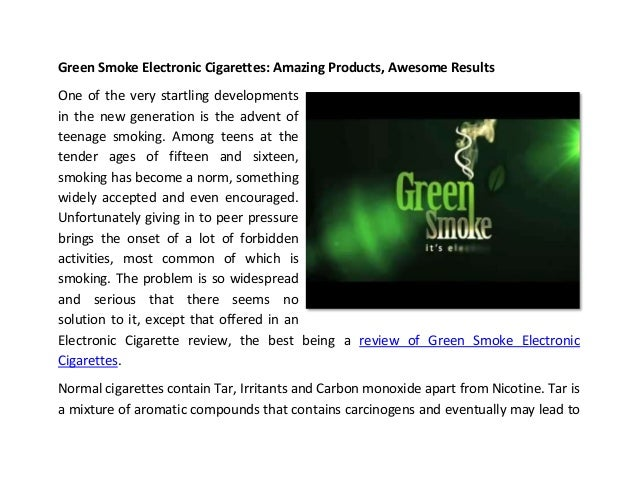 Green Smoke Electronic Cigarettes: Amazing Products, Awesome ResultsOne of the very startling developmentsin the new gener...