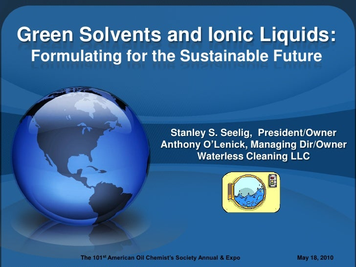 Green Solvents and Ionic Liquids:  Formulating for the Sustainable Future                                      Stanley S. ...