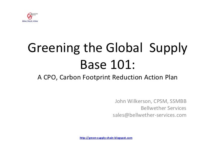 Greening the Global Supply         Base 101:  A CPO, Carbon Footprint Reduction Action Plan                               ...