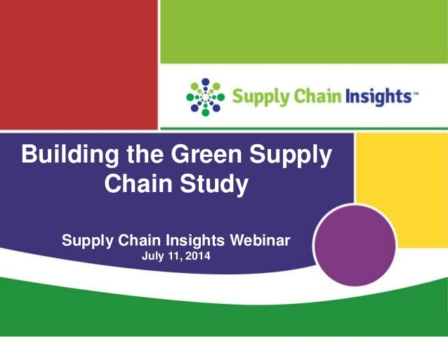 Green supply chain june 2013vs2014 summary charts webinar july 10