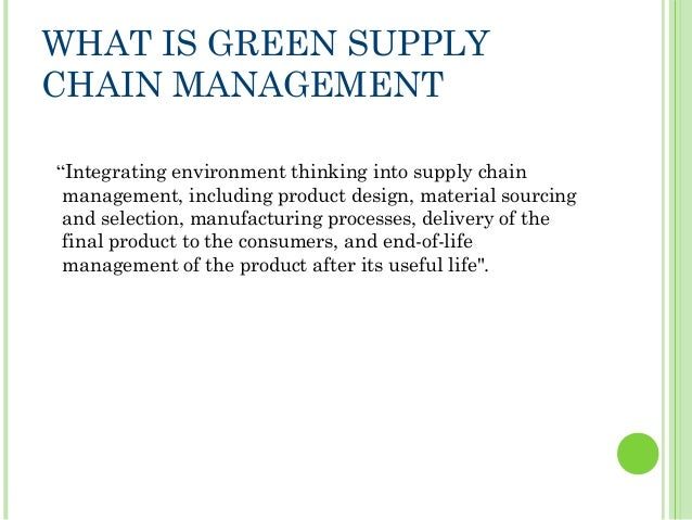 Green Supply Chain Management- Examples and Results