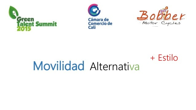 Movilidad Alternativa + Estilo