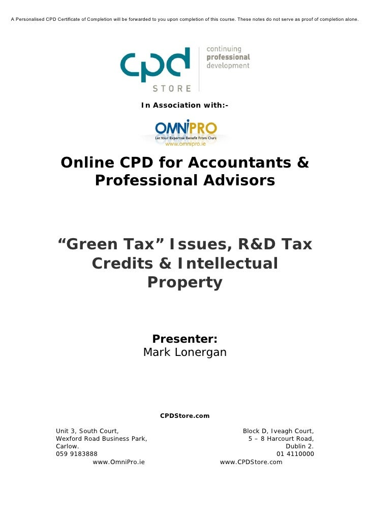 Green Tax Issues, R&D Tax Credits & Intellectual Property