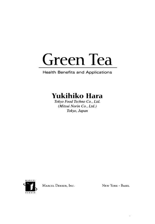 Green Tea: Health Benefits And Applications (Food Science and Technology)