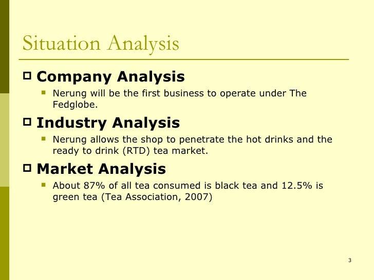 Situation Analysis <ul><li>Company Analysis </li></ul><ul><ul><li>Nerung will be the first business to operate under The F...