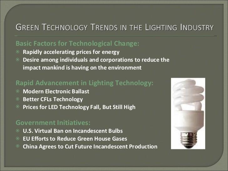 <ul><li>Basic Factors for Technological Change: </li></ul><ul><li>Rapidly accelerating prices for energy  </li></ul><ul><l...