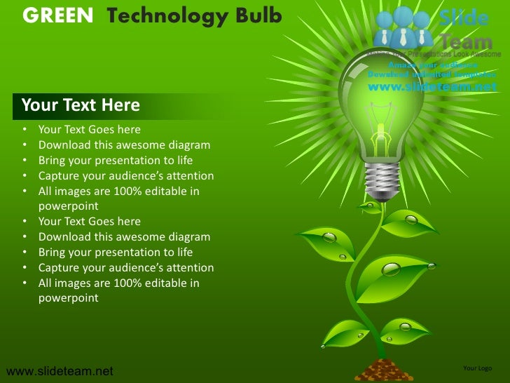 GREEN Technology Bulb  Your Text Here  •   Your Text Goes here  •   Download this awesome diagram  •   Bring your presenta...