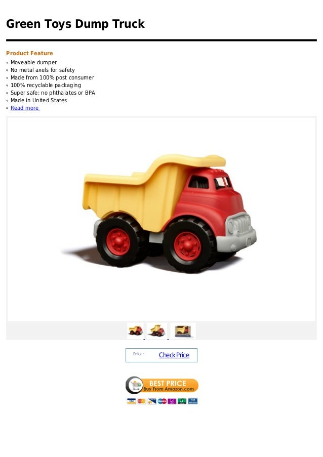 Green Toys Dump TruckProduct Featureq   Moveable dumperq   No metal axels for safetyq   Made from 100% post consumerq   10...