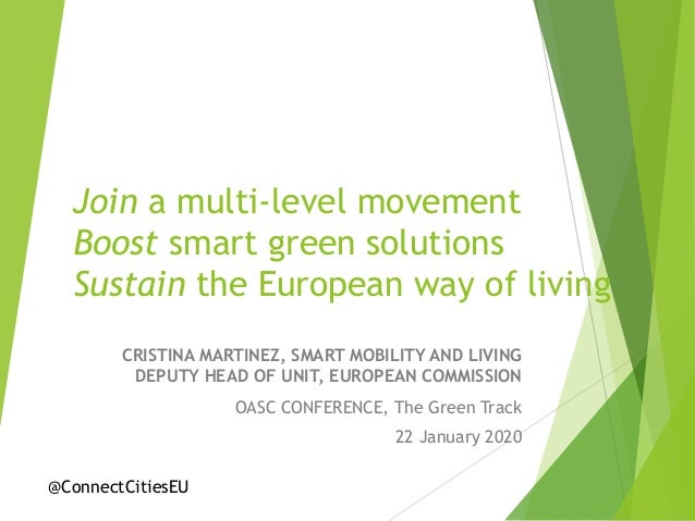Join a multi-level movement Boost smart green solutions Sustain the European way of living CRISTINA MARTINEZ, SMART MOBILI...