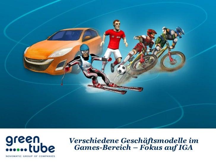 Verschiedene Geschäftsmodelle im Games-Bereich – Fokus auf IGA