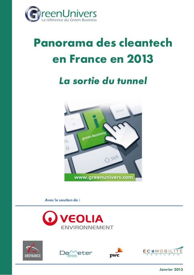 Avec le soutien de: Panorama des cleantech en France en 2013 La sortie du tunnel Janvier 2013 É C M O B I L I T É v e n t...
