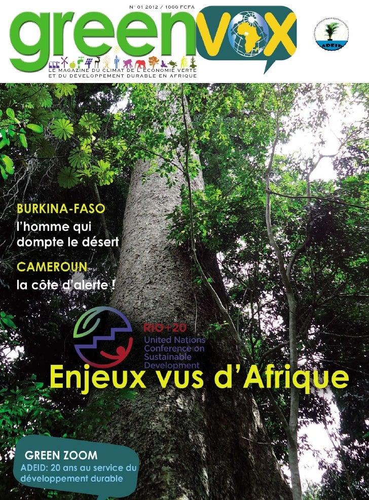 N° 01 2012 / 1000 FCFAle magazine du climat de l ' économie verteet du dévelo ppem ent d u r a b le e n afrique