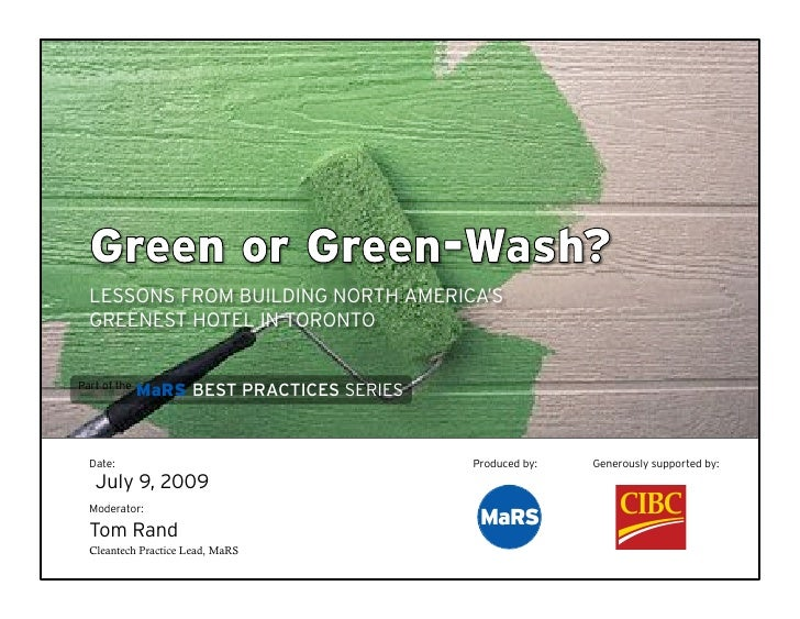 LESSONS FROM BUILDING NORTH AMERICA'S   GREENEST HOTEL IN TORONTO   Part of the               MaRS BEST PRACTICES SERIES  ...