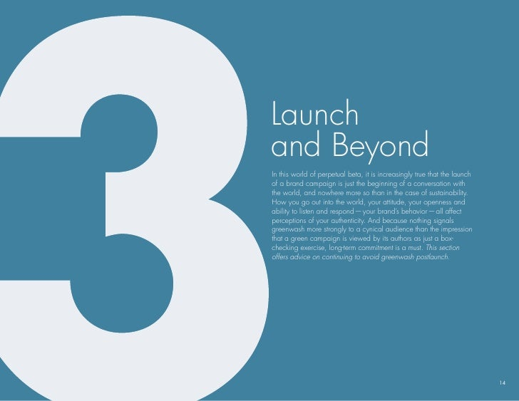 launch and beyond In this world of perpetual beta, it is increasingly true that the launch of a brand campaign is just the...