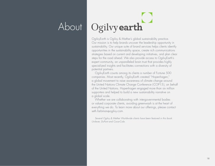About         ogilvyearth is ogilvy & Mather's global sustainability practice.         our mission is to help brands uncov...