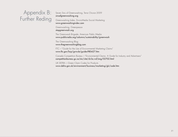 Appendix b:     seven sins of Greenwashing, terra Choice 2009                  sinsofgreenwashing.org Further reding   Gre...