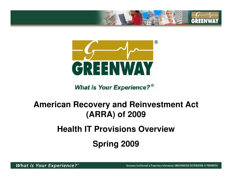 American Recovery and Reinvestment Act             (ARRA) of 2009      Health IT Provisions Overview              Spring 2...