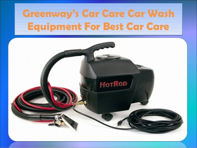 Best Car Care : Greenway s car care wash equipment for best