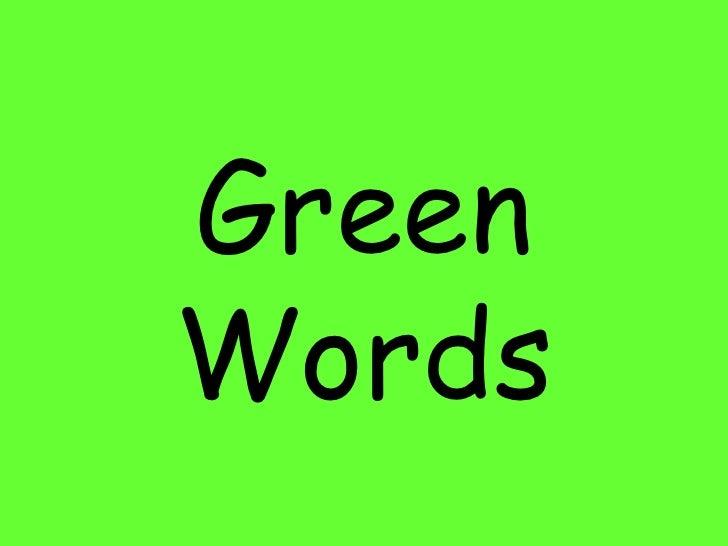 Green Words