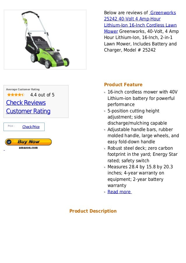 Below are reviews of Greenworks                                            25242 40-Volt 4 Amp-Hour                       ...