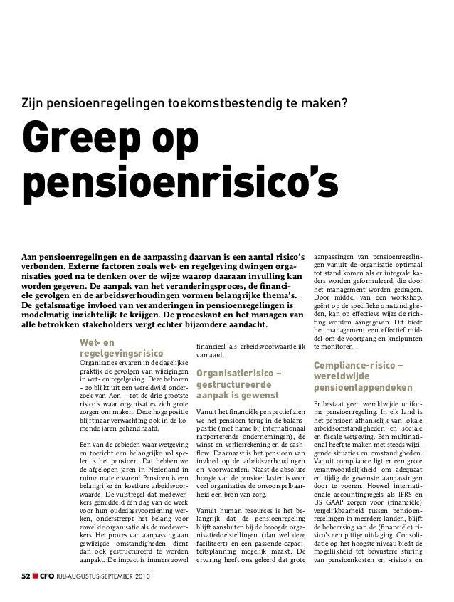 Zijn pensioenregelingen toekomstbestendig te maken?  Greep op pensioenrisico's Aan pensioenregelingen en de aanpassing daa...