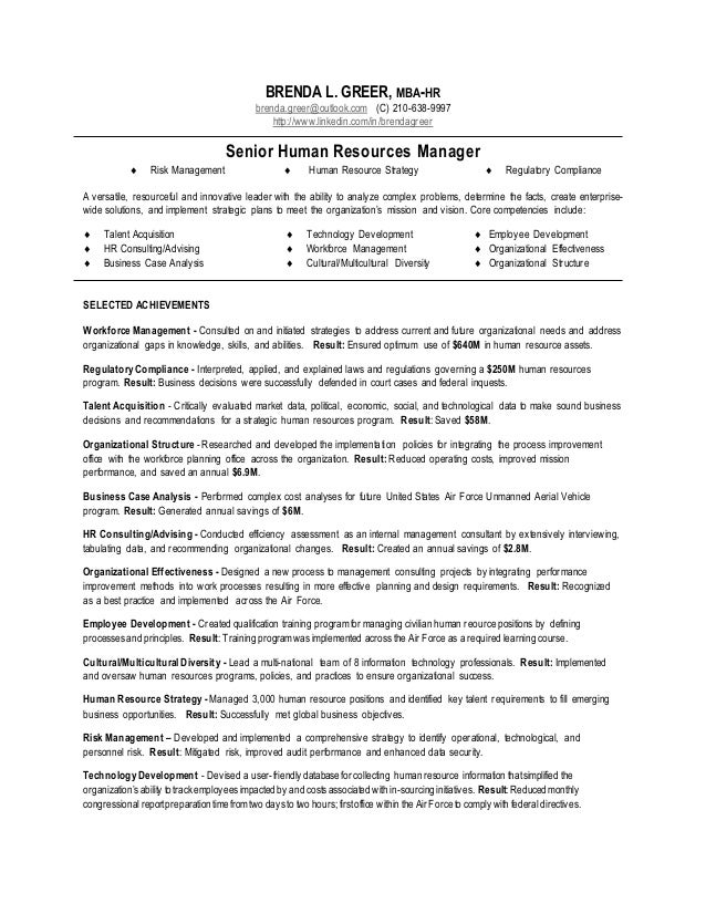 Senior Human Resources Manager Resume. BRENDA L. GREER, MBA HR  Brenda.greer@outlook.com ...