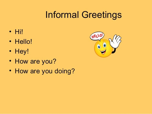Formal and informal greeting expressions informal greetings m4hsunfo