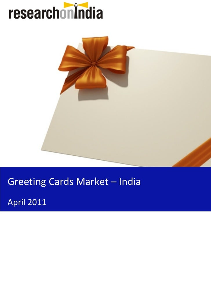 Greeting Cards Market – IndiaApril 2011
