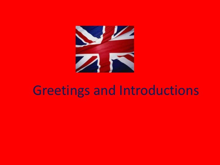 1. Greetings and Introductions