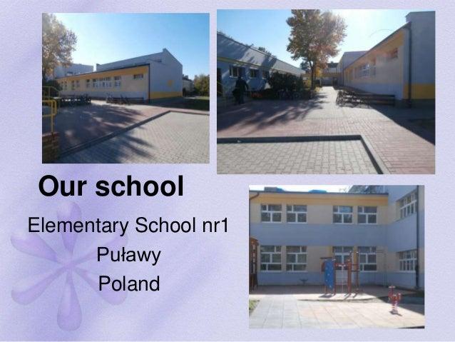 Our school Elementary School nr1 Puławy Poland