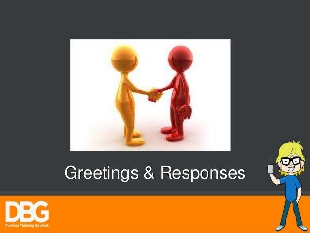 Greetings response english communication training m4hsunfo
