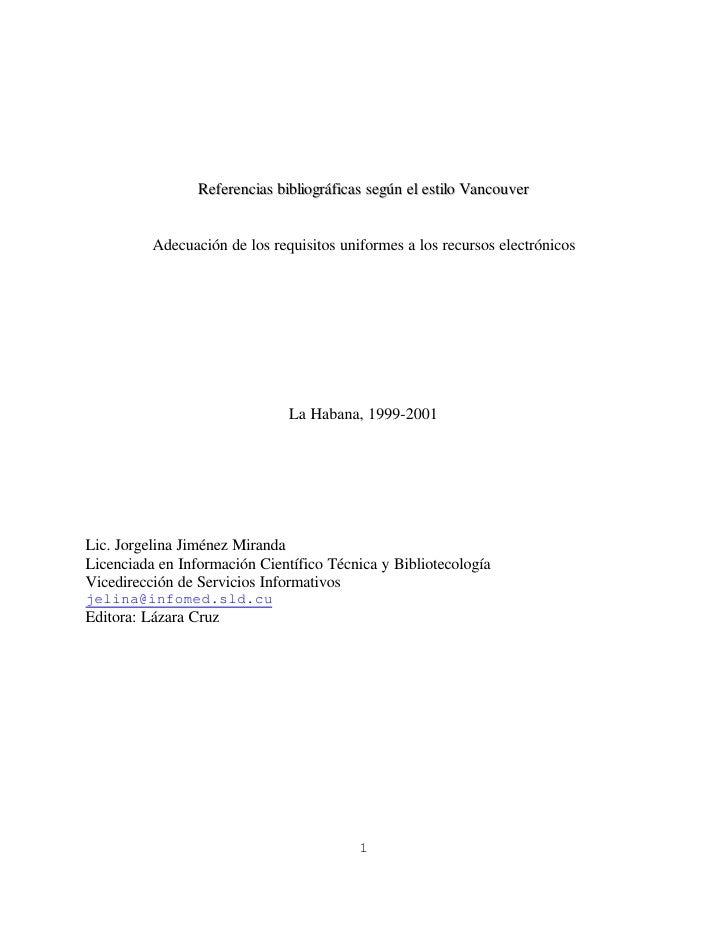 Referencias bibliográficas según el estilo Vancouver             Adecuación de los requisitos uniformes a los recursos ele...