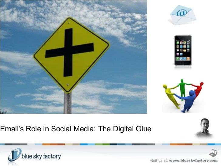 Email's Role in Social Media: The Digital Glue
