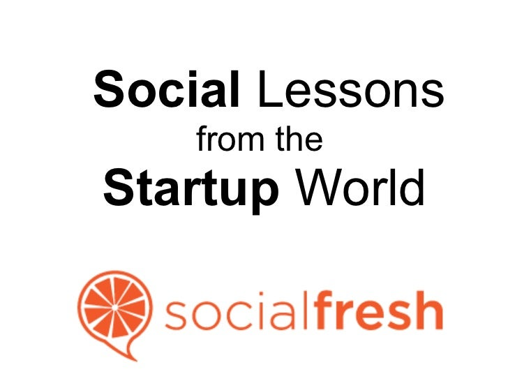 Social Lessons    from theStartup World