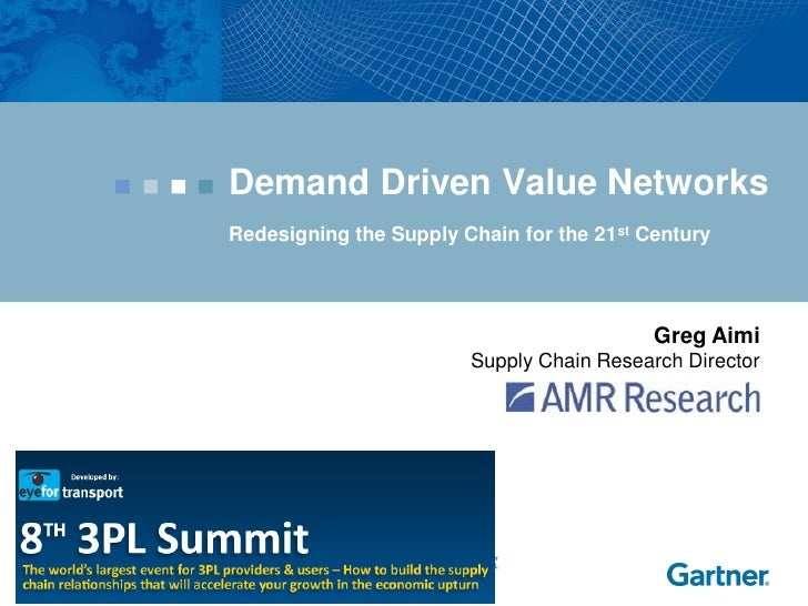 Demand Driven Value Networks                                                               Redesigning the Supply Chain fo...