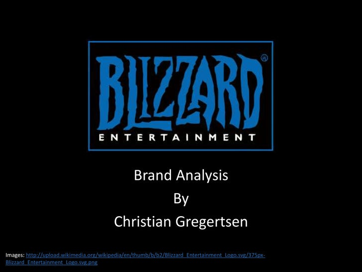 Brand Analysis Blizzard Inc