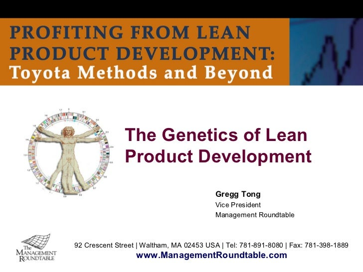 The Genetics of Lean               Product Development                                          Gregg Tong                ...