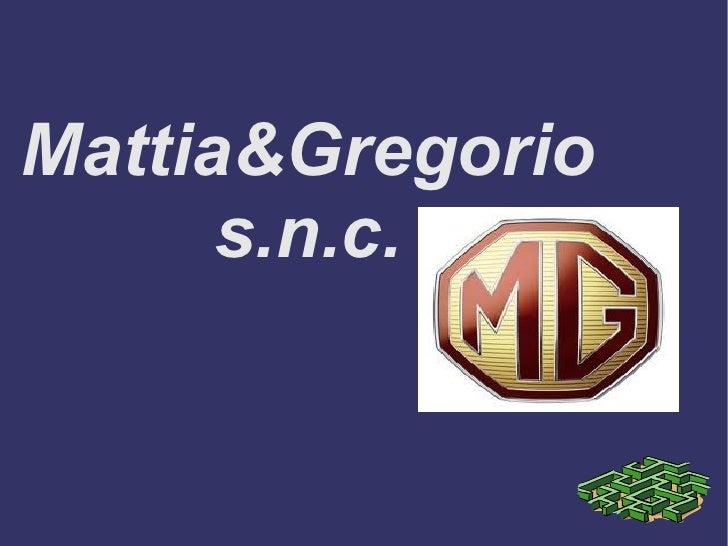 Mattia&Gregorio s.n.c.