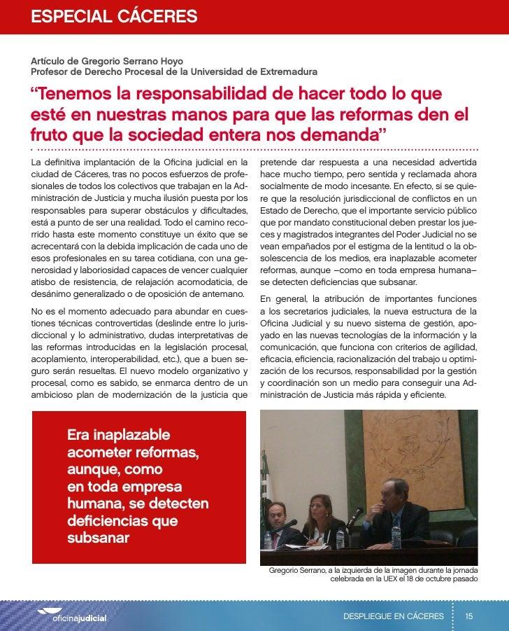 """ESPECIAL CÁCERESArtículo de Gregorio Serrano HoyoProfesor de Derecho Procesal de la Universidad de Extremadura""""Tenemos la ..."""