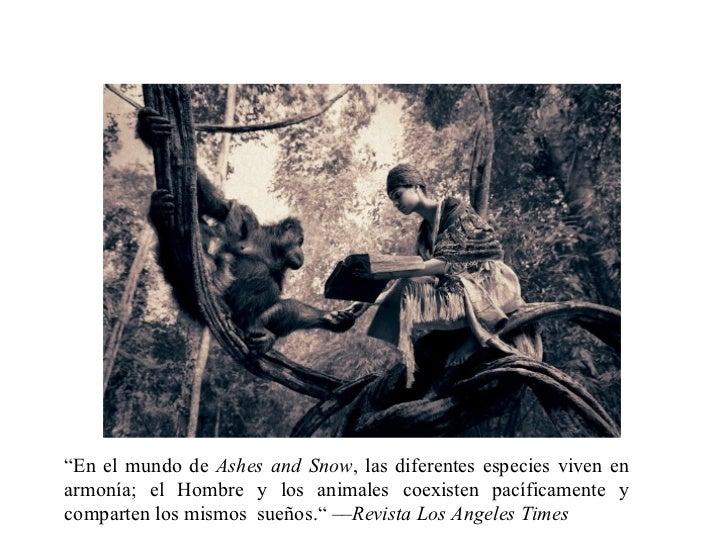 """"""" En el mundo de  Ashes and Snow , las diferentes especies viven en armonía; el Hombre y los animales coexisten pacíficame..."""