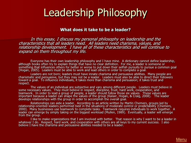 philosophy of educational leadership essay 07122017  an educational leadership philosophy is continuously shaped through guidance from mentors, hands-on experience, and the values within their community.
