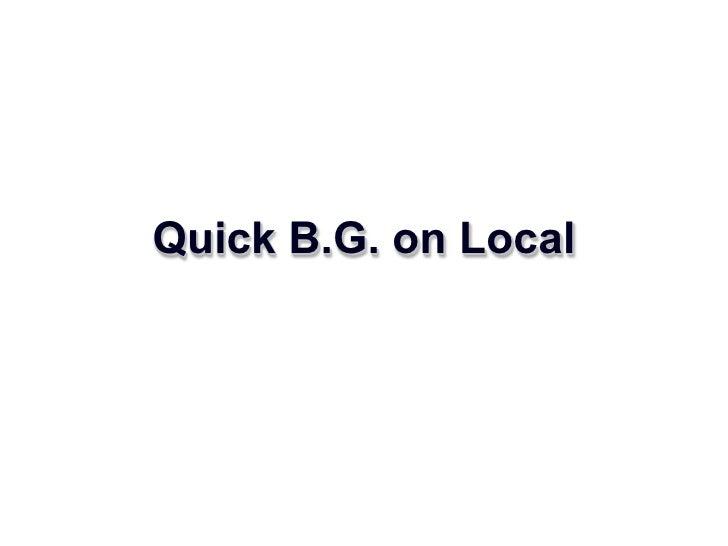 Quick B.G. on Local