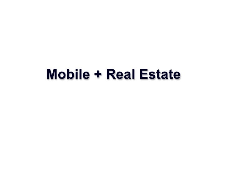 Mobile + Real Estate